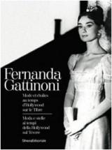 Fernanda Gattinoni : Mode et étoiles au temps d'Hollywood sur le Tibre