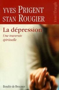 La dépression : Une traversée spirituelle