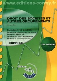 Droit des Societes et Autres Groupements Corrige - Ue 2 du Dcg (Pochette)