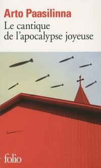 Le cantique de l'apocalypse joyeuse