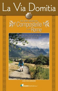 La Via Domitia Vers Compostelle