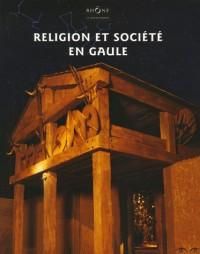 Religion et société en Gaule