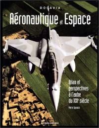 Aéronautique et espace : Bilan et perspectives à l'aube du XXIe siècle