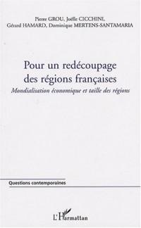 Pour un redécoupage des régions françaises