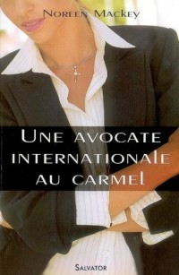 Une avocate international au carmel