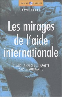Les mirages de l'aide internationale : Quand le calcul l'emporte sur la solidarité