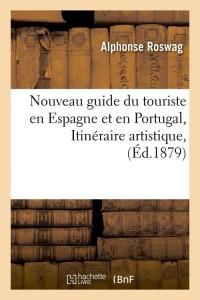 Nouveau Guide du Touriste en Espagne ed 1879