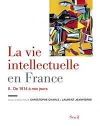 La Vie intellectuelle en France - Tome 2. De 1914 (2)