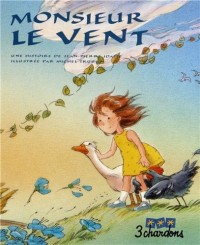 Monsieur le Vent (1CD audio)