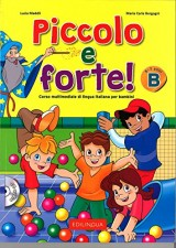 Forte!: Piccolo e Forte! B - Libro + CD Audio