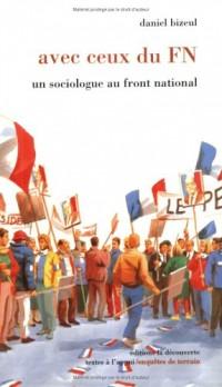Avec ceux du FN : un sociologue au front national