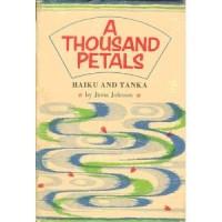 A Thousand Petals: Haiku and Tanka