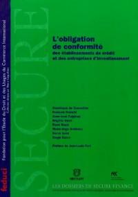 L'obligation de conformité des établissements de crédit et des entreprises d'investissement