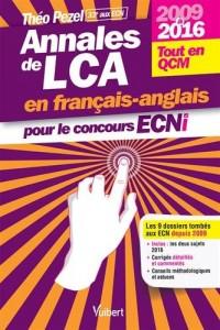Annales de LCA en français-anglais pour le concours ECNi - 2009 à 2016 - 9 dossiers tout en QCM
