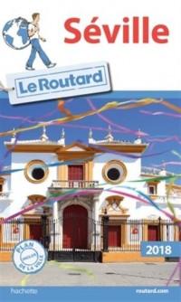 Guide du Routard Séville 2018