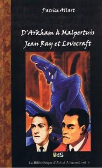 D'Arkham à Malpertuis : Jean Ray & Lovecraft