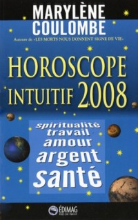 Horoscope Intuitif 2008