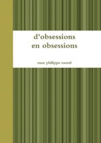 D'Obsessions En Obsessions