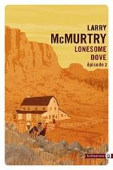 Lonesome Dove : Episode 2 [Poche]