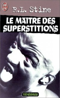 Le maitre des superstitions