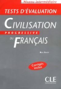 Tests d'évaluation Civilisation progressive du français : Niveau intermédiaire