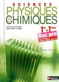 Sciences physiques et chimiques 1e et Tle Bac pro 3 ans : Tronc commun + CME6 CME7 SL5 T8