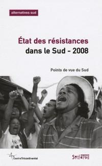 Alternatives Sud : Etat des résistances dans le sud, 2008