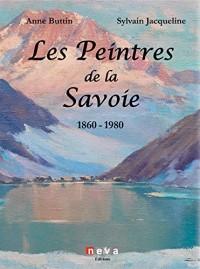 Les peintres de la Savoie : 1860-1940