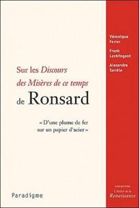 Sur les Discours des Misères de ce temps de Ronsard - AGREGATION 2010
