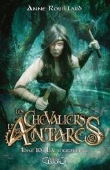 Les chevaliers d'Antarès - tome 10 La tourmente