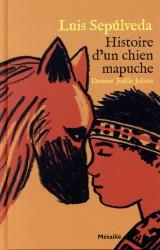 Histoire d'un chien mapuche