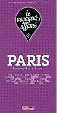 Le voyageur affamé : Paris