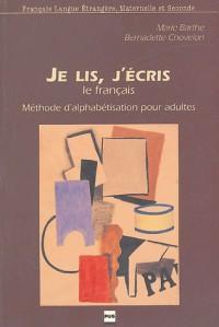 Je lis et j'écris le français en France : Méthode d'alphabétisation pour adultes