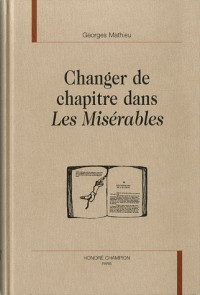 Changer de chapitre dans les misérables