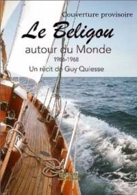Le Beligou autour du monde 1966-1968