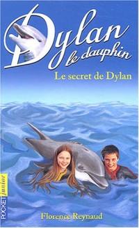 Dylan, numéro 12 : Le Secret de Dylan