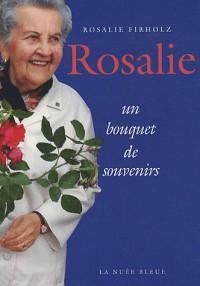 Rosalie - un Bouquet de Souvenirs