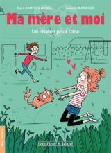 Ma mere et moi - Roman - Un chaton pour Cloe (2) [Poche]