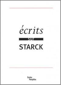 Ecrits sur Starck