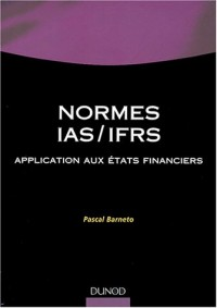Les Normes IAS/IFRS : Application aux états financiers