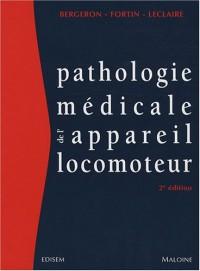 Pathologie médicale de l'appareil locomoteur