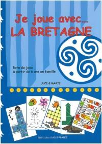 Je joue avec... la Bretagne