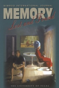 Nimrod International Journal: Memory: Lost and Found