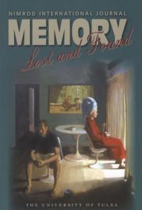 Nimrod International Journal: Memory: Lost and Found