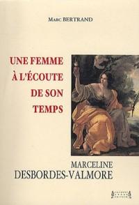 Une femme à l'écoute de son temps : Marceline Desbordes-Valmore