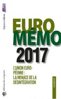 EuroMémorandum : L'Union européenne : la menace de la désintégration