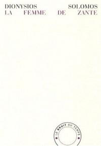 La femme de Zante : Edition bilingue français-grec