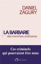 La barbarie des hommes ordinaires