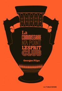 la commissaire n'a point l'esprit club