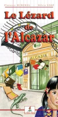 Le Lézard de l'Alcazar